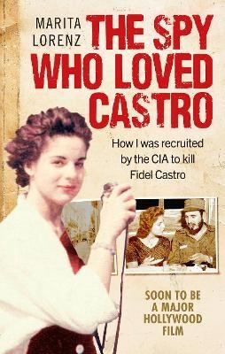 The Spy Who Loved Castro - pr_118605