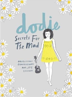 Secrets for the Mad -