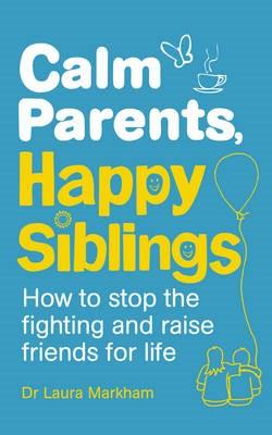 Calm Parents, Happy Siblings -