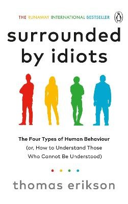 Surrounded by Idiots -
