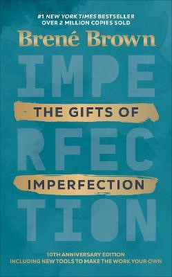 The Gifts of Imperfection -