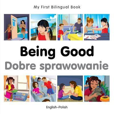 My First Bilingual Book - Being Good - Polish-english - pr_247823