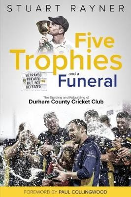 Five Trophies and a Funeral -