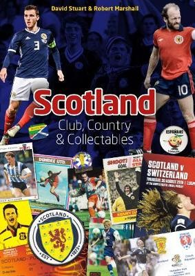 Scotland: Club, Country & Collectables -