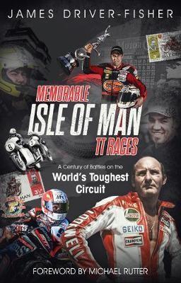 Memorable Isle of Man TT Races -