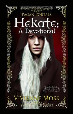 Pagan Portals - Hekate - A Devotional -