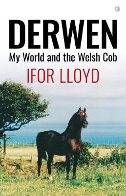 Derwen - My World and the Welsh Cob - pr_298618