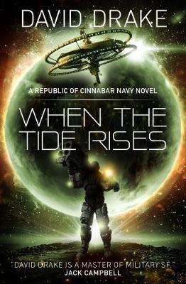 When the Tide Rises (The Republic of Cinnabar Navy series #6) -