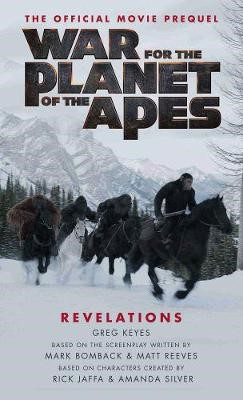 War for the Planet of the Apes: Revelations -