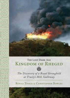 The Lost Dark Age Kingdom of Rheged - pr_247834