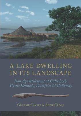 A Lake Dwelling in Its Landscape -