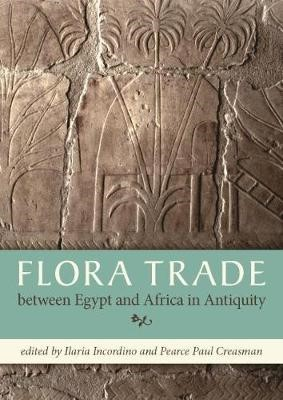 Flora Trade between Egypt and Africa in Antiquity -