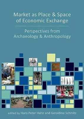 Market as Place and Space of Economic Exchange - pr_253078