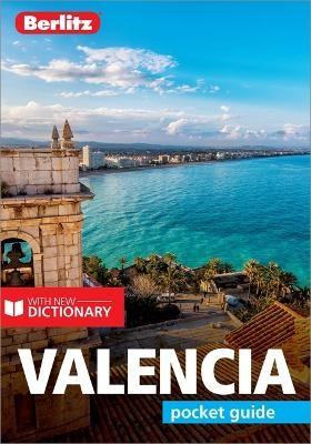 Berlitz Pocket Guide Valencia (Travel Guide with Dictionary) -