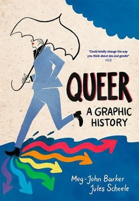 Queer: A Graphic History -