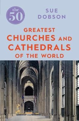The 50 Greatest Churches and Cathedrals - pr_163346