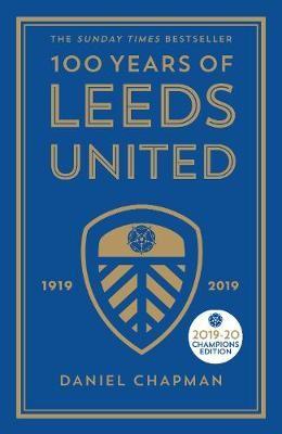 100 Years of Leeds United -