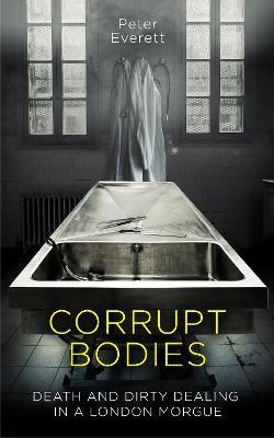 Corrupt Bodies -