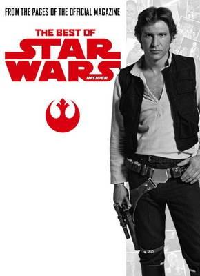 Star Wars: The Best of Star Wars Insider -