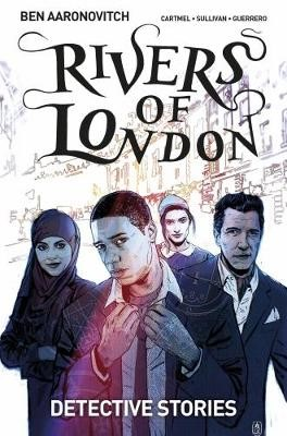 Rivers of London Volume 4: Detective Stories -