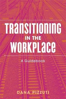 Transitioning in the Workplace - pr_136243