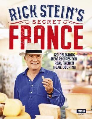 Rick Stein's Secret France -