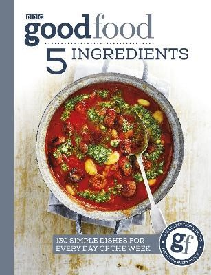 Good Food: 5 Ingredients -