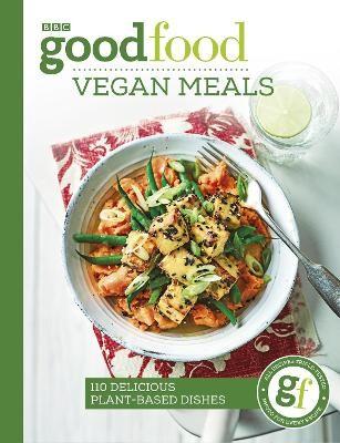Good Food: Vegan Meals -