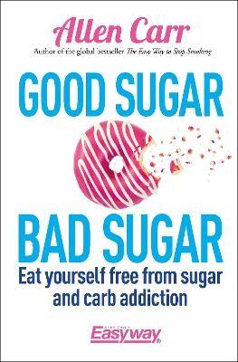 Good Sugar Bad Sugar -