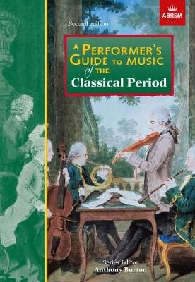 A Performer's Guide to Music of the Classical Period -