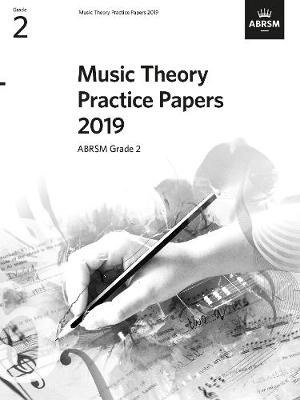 Music Theory Practice Papers 2019, ABRSM Grade 2 -