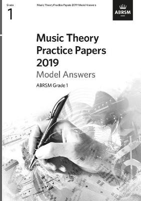 Music Theory Practice Papers 2019 Model Answers, ABRSM Grade 1 -