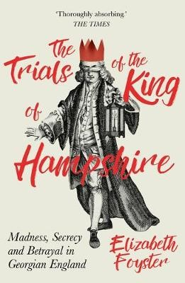The Trials of the King of Hampshire -