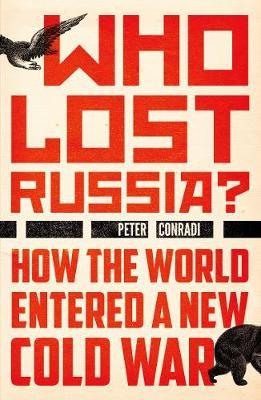 Who Lost Russia? -