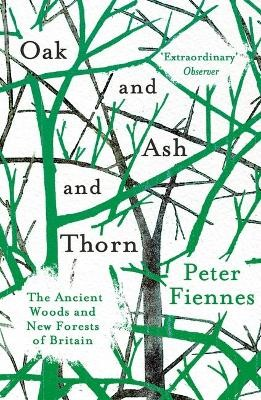 Oak and Ash and Thorn -