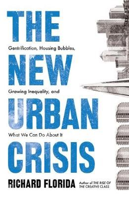 The New Urban Crisis -