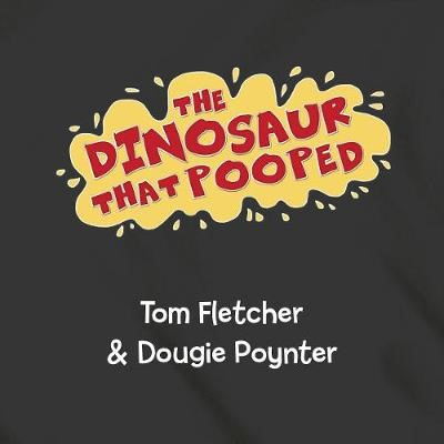 The Dinosaur That Pooped Adventures! -