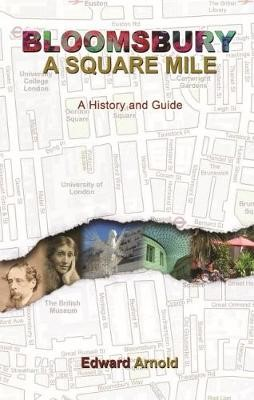 Bloomsbury - A Square Mile -