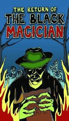 The Return of the Black Magician -