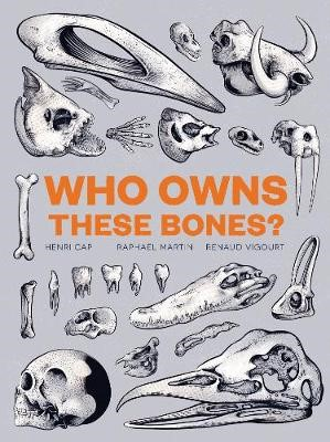 Who Owns These Bones? -