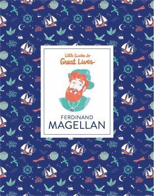 Ferdinand Magellan (Little Guides to Great Lives) - pr_59373
