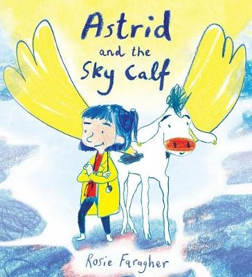 Astrid and the Sky Calf -