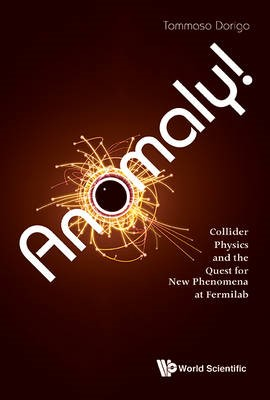 Anomaly! Collider Physics And The Quest For New Phenomena At Fermilab - pr_340779