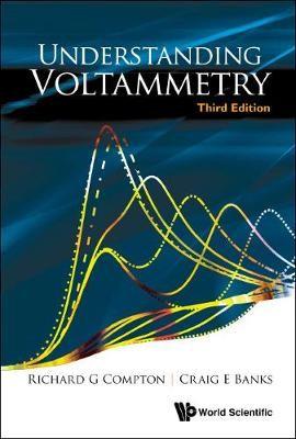 Understanding Voltammetry (Third Edition) - pr_340887