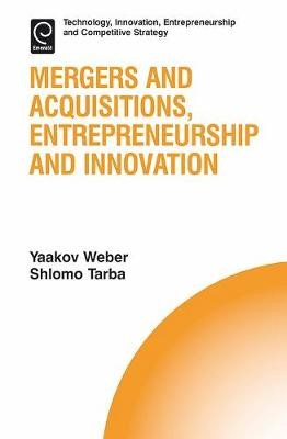 Mergers and Acquisitions, Entrepreneurship and Innovation -