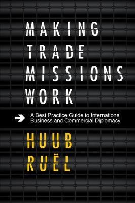 Making Trade Missions Work -