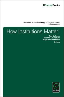 How Institutions Matter! -