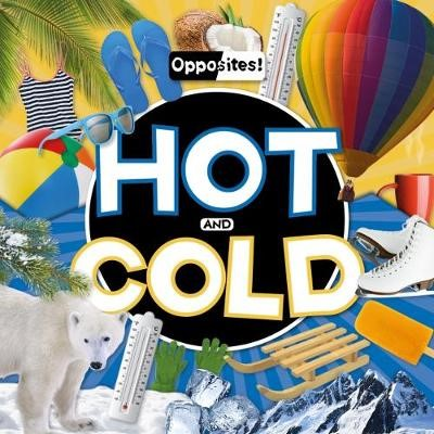 Hot and Cold -