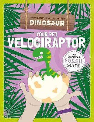 Your Pet Velociraptor -