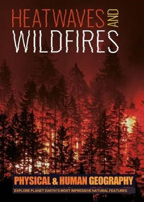 Heatwaves and Wildfires -